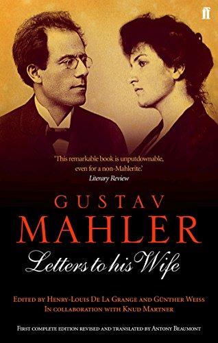 Gustav Mahler: Letters to his Wife