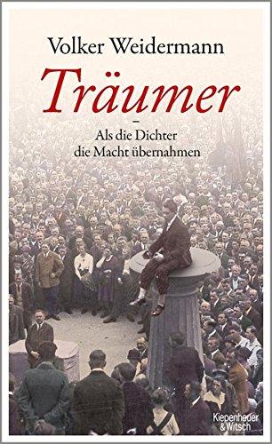 Buchseite und Rezensionen zu 'Träumer - Als die Dichter die Macht übernahmen' von Volker Weidermann