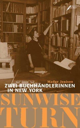 Buchseite und Rezensionen zu 'Sunwise Turn: Zwei Buchhändlerinnen in New York' von Madge Jenison