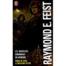 Les nouvelles chroniques de Krondor : Coffret en 2 volumes : Tome 1, Prince de sang ; Tome 2, Le Boucanier du Roi