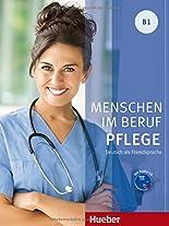 Menschen im Beruf / Menschen im Beruf - Pflege B1: Deutsch als Fremdsprache / Kursbuch mit Audio-CD hier kaufen