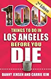 100 Things to Do in Los Angeles Before - Best Reviews Guide