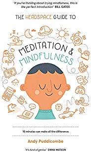 The Headspace Guide to... Mindfulness & Meditation: As Seen on Net