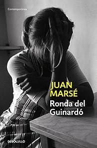 Ronda del Guinardó par Juan Marsé