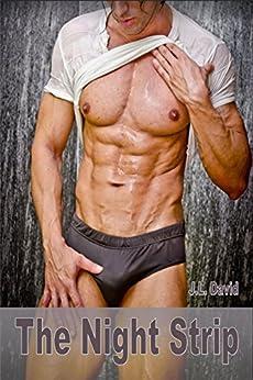 The Night Strip - Gay Bondage BDSM Erotica (English Edition) par [David, J.L.]