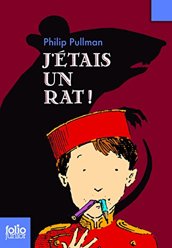 J'étais un rat! par Philip Pullman