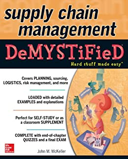 Supply Chain Management Demystified par [McKeller, John M.]