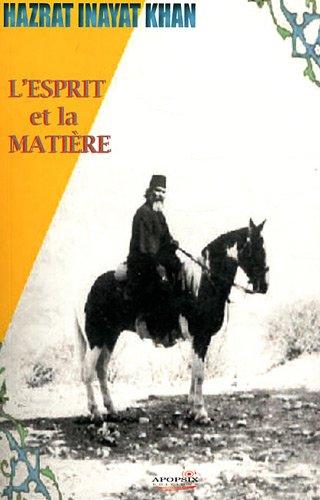 L'esprit et la matière par Hazrat Inayat Khan