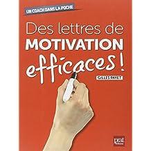 Des lettres de motivation efficaces !