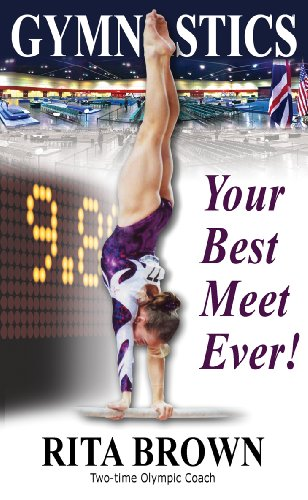 Gymnastics: Your Best Meet Ever! (English Edition)
