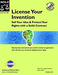 License Your Invention: Sell Your Idea and Protect Your Rights with a Solid Contract With CD (Profit from Your Idea: How to Make Smart Licensing Deals) by Richard Stim (2004-04-24)