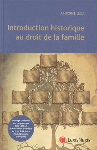 Introduction historique au droit de la famille par Antoine Leca