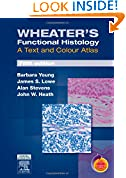 #10: Wheater's Functional Histology: A Text and Colour Atlas, 5e