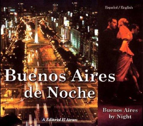 Descargar Libro Buenos Aires de noche / Buenos Aires by Night: Buenos Aires by Night de Leonardo Larini