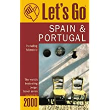 Let's Go 2000 Spain & Portugal: Including Morocco (Let's Go. Spain and Portugal. 2000)