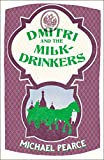Dmitri and the Milk-Drinkers (Dmitri Kameron Mystery, Book 1) (English Edition)