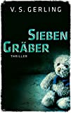 Sieben Gräber (EDITION 211 / Krimi, Thriller, All-Age, Band 3)