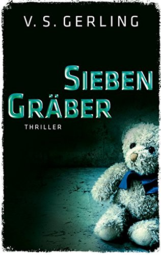Sieben Gräber (EDITION 211 / Krimi, Thriller, All-Age)