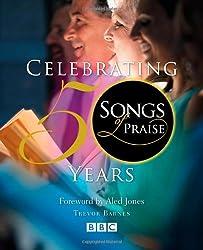 Songs of Praise: Celebrating 50 Years
