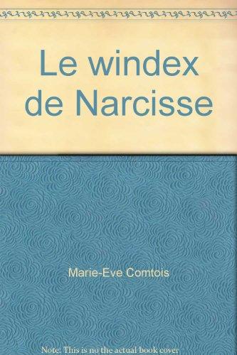 le-windex-de-narcisse
