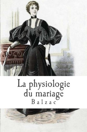 La physiologie du mariage par Balzac