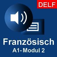 """Interaktiver Französischkurs - A1 (Anfänger) / Modul 2: """"Sich vorstellen (2)""""."""