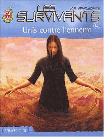 Les Survivants, tome 4 : Unis contre l'ennemi