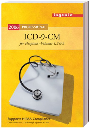 ICD-9-CM Professional for Hospitals 2006: International Classification of Diseases 9th Revision Clinical Modification/Compact