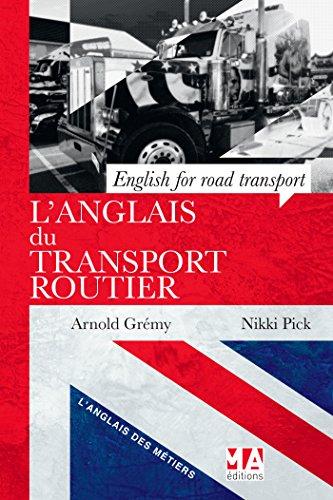 L ANGLAIS DU TRANSPORT ROUTIER par ARNOLD GREMY