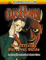 The Struggle Within Clock Tower - Official Survival Guide d'Arnold