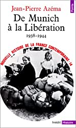 Nouvelle histoire de la France contemporaine, tome 14 : De Munich à la Libération, 1938-1944