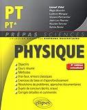 Physique PT/PT* - 3e édition actualisée