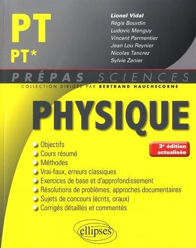 Physique PT/PT* - 3e édition actualisée par Vidal Lionel