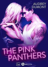 The Pink Panthers - Audrey Dumont 2017