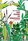 Une rivière en résistance : La Brézentine par Nouaillas