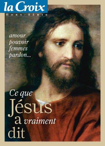 Ce que jesus a vraime dit