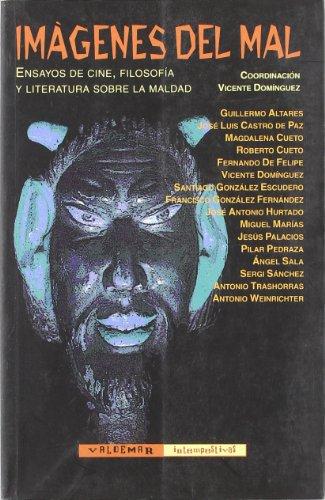 Imágenes del mal: Ensayos de cine, filosofía y literatura sobre la maldad (Intempestivas)
