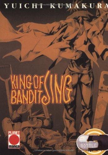 King of Bandit Jing. Bottle 05. par Yuichi Kumakura