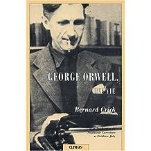 George Orwell, une vie