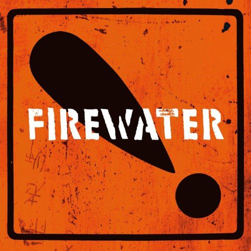 Firewater: International Orange (Audio CD)