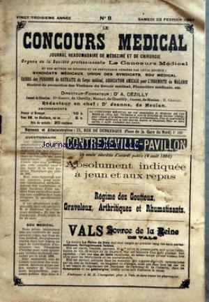 CONCOURS MEDICAL (LE) [No 8] du 23/02/1901 - LES INJECTIONS DE GELATINE CONTRE LES HEMORRHAGIES - LE SYMPTOME DOULEUR DANS L'APPENDICITE CHRONIQUE - LESO CONSEQUENCES D'UN CERTIFICATS MEDICAL - SYNDICAT MEDICAL DE L'HERAULT