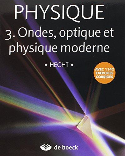 Physique 3.Ondes, Optique et Physique Moderne - Manuel + Solutionnaire