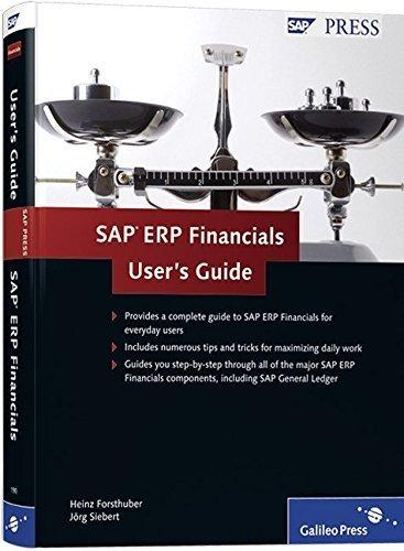 SAP ERP Financials User's Guide: Your SAP FI Reference by Heinz Forsthuber (2009-07-28) par Heinz Forsthuber;J????rg Siebert