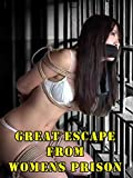 Great Escape From Women's Prison