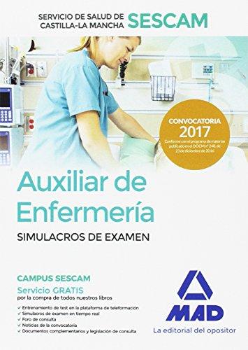 Auxiliar de enfermería del Servicio de Salud de Castilla-La Mancha (SESCAM). Simulacro de examen
