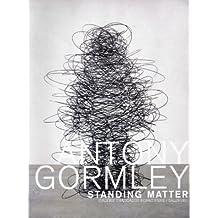Gormley Antony: Standing Matter