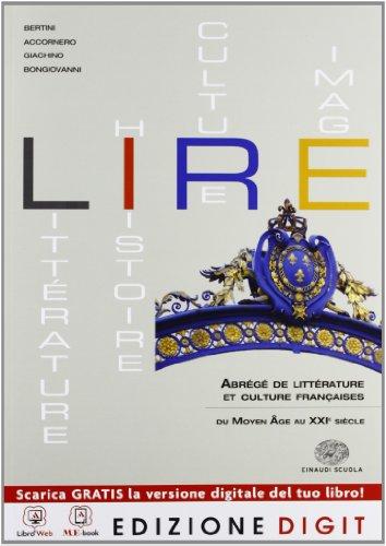 Lire - Edition abrégée - Volume unico. Con Me book e Contenuti Digitali Integrativi online