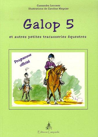 Galop 5 : Et autres petites tracasseries équestres Programme officiel