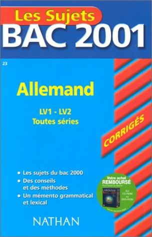 Bac 2001 : Allemand LV1 et LV2 (sujets corrigés) par Huthm, Cornelia Cher-Perrocheau, Nathalie Faure