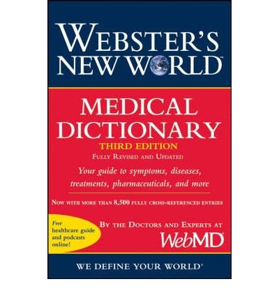 websters-new-world-medical-dictionary-author-webmd-published-on-may-2008